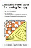 A Critical Study of the Law of Increasing Entropy, José Cruz ÍñIguez Romero, 0741477688