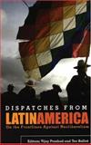 Dispatches from Latin America, , 0896087689