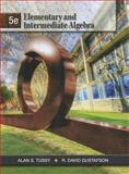 Elementary and Intermediate Algebra, Tussy, Alan S. and Gustafson, R. David, 1111567689