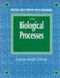Industrial Waste Treatment Process Engineering Vol. 2 : Biological Processes, Celenza, Gaetano Joseph, 1566767687