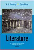 Literature : An Introduction to Fiction, Poetry, and Drama, Kennedy, X. J. and Gioia, Dana, 0321087682