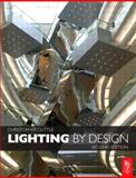 Lighting by Design, Cuttle, Christopher, 0750687681