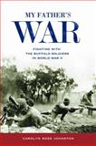 My Father's War, Carolyn Ross Johnston, 0817317686