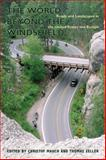The World Beyond the Windshield : Roads and Landscapes in the United States and Europe, , 0821417681