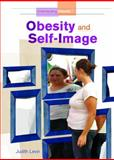 Obesity and Self-Image, Judith Levin, 1404217681