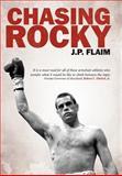 Chasing Rocky, J. P. Flaim, 1468507680