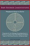 Baby Boomer Lamentations, Lewis Tagliaferre, 1475987684