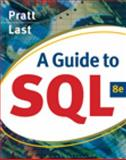 A Guide to SQL, Pratt, Philip J. and Last, Mary Z., 0324597681