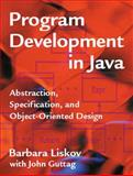 Program Development in Java : Abstraction, Specification, and Object-Oriented Design, Ekelund, Robert B., Jr. and Guttag, John V., 0201657686