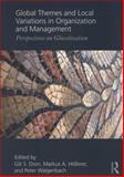 Global Themes and Local Variations in Organization and Management : Perspectives on Glocalization, , 0415807689