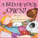 A Bed of Your Own, Mij Kelly, 0764147684