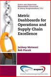 Metric Dashboards for Operations and Supply Chain Excellence, Motwani and Ptacek, 1606497685