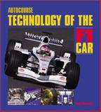 Technology of the F1 Car, MacKnight, Nigel, 1874557683