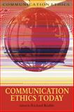 Communication Ethics Today, , 1905237685