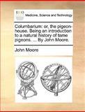 Columbarium, John Moore, 114092768X