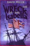 The Wreck of the Isabella, David Miller, 1557507686