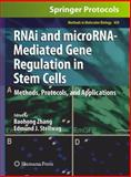 RNAi and MicroRNA-Mediated Gene Regulation in Stem Cell : Methods, Protocols, and Applications, , 1607617684
