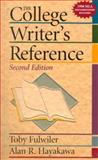 The College Writer's Reference, Fulwiler, Toby and Hayakawa, 0130807680