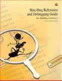 Macsbug Reference and Debugging Guide : For Macsbug 6.2, Apple Computers, Inc. Staff, 0201567687