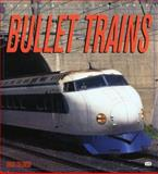 Bullet Trains, Solomon, Brian, 0760307687