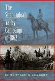 The Shenandoah Valley Campaign Of 1862, , 0807857688