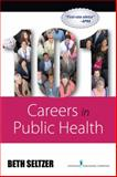 101 Careers in Public Health 1st Edition