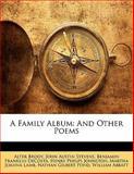 A Family Album, Alter Brody and John Austin Stevens, 1141217686