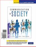 Communication in Society, Books a la Carte Edition 1st Edition