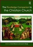 The Routledge Companion to the Christian Church, Mannion, 0415567688