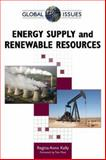 Energy Supply and Renewable Resources, Kelly, Regina Anne, 0816067686