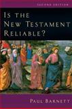 Is the New Testament Reliable?, Paul Barnett, 0830827684