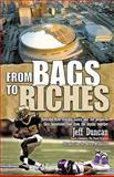 From Bags to Riches, Jeff Duncan, 0925417688