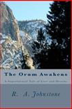 The Orum Awakens, R. Johnson and R. Johnstone, 1480027685
