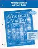 The American Vision: Modern Times, Reading Essentials and Study Guide : Student Workbook, McGraw-Hill, 0078727685