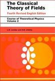 The Classical Theory of Fields, Landau, L.D. and Lifshitz, E. M., 0750627689