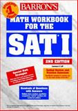 Math Workbook for the SAT I, Leff, Lawrence S., 0764107682