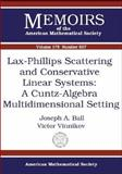 Lax-Phillips Scattering and Conservative Linear Systems : A Cuntz-Algebra Multidimensional Setting, Ball, Joseph A. and Vinnikov, Victor, 0821837680