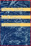 Team Work and Group Dynamics, Stewart, Greg L. and Manz, Charles C., 0471197696