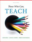 Those Who Can, Teach, Ryan, Kevin and Cooper, James M., 1305077695