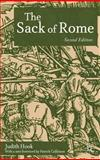 The Sack of Rome : With a New Introduction by Patrick Collinson, Hook, Judith, 1403917698
