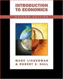 Introduction to Economics, Lieberman, Marc and Hall, Robert, 0324117698