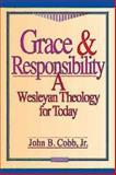 Grace and Responsibility, John B. Cobb, 0687007690