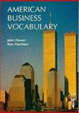 American Business Vocabulary, Flower, John and Martinez, Ron, 0906717698