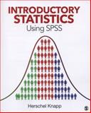 Introductory Statistics Using SPSS, Knapp, Herschel, 1452277699