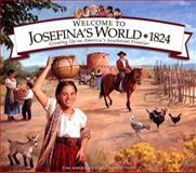 Welcome to Josefina's World, 1824, Yvette La Pierre, 1562477692