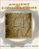 Ancient Civilizations, Fagan, Brian M. and Scarre, Christopher, 0673997693