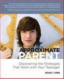 The Approximate Parent, Michael Y. Simon, 0985227699