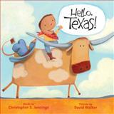 Hello, Texas!, Christopher S. Jennings, 1402767692