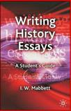 Writing History Essays, Mabbett, I. W., 1403997691