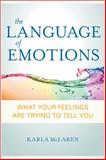 The Language of Emotions, Karla McLaren, 1591797691